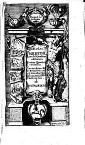 Epistolae: ... hactenus quidem nondum editarum, sed a viris doctis multos annos desideratarum & ad illustrandam superioris seculi Historiam apprime utilium : Accessit Rerum memorabilium Index. 5