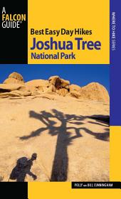 Best Easy Day Hikes Joshua Tree National Park: Edition 2