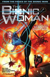 The Bionic Woman Vol 1: Mission Control