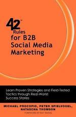 42 Rules for B2B Social Media Marketing