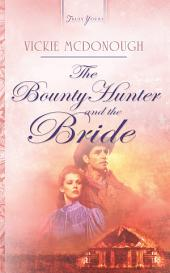 The Bounty Hunter And The Bride