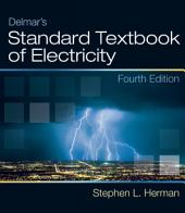 Delmar's Standard Textbook of Electricity: Edition 4