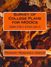 Survey of College Plans for MOOCS