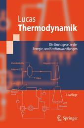 Thermodynamik: Die Grundgesetze der Energie- und Stoffumwandlungen, Ausgabe 7