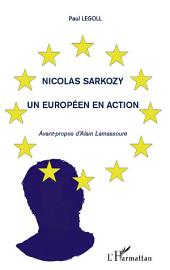 Nicolas Sarkozy : Un Européen en action