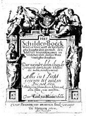 Het Schilderboeck, waerin vooreerst den grondt der schilderconst wort voorghedraghen