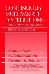 Continuous Multivariate Distributions, Models and Applications