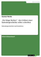 """""""Der kluge Richter"""" - den Schluss einer Kalendergeschichte selber schreiben: Kalendergeschichten und Anekdoten"""