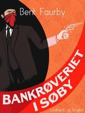 Bankrøveriet i Søby