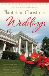 Plantation Christmas Weddings: Four-in-One Romance Collection