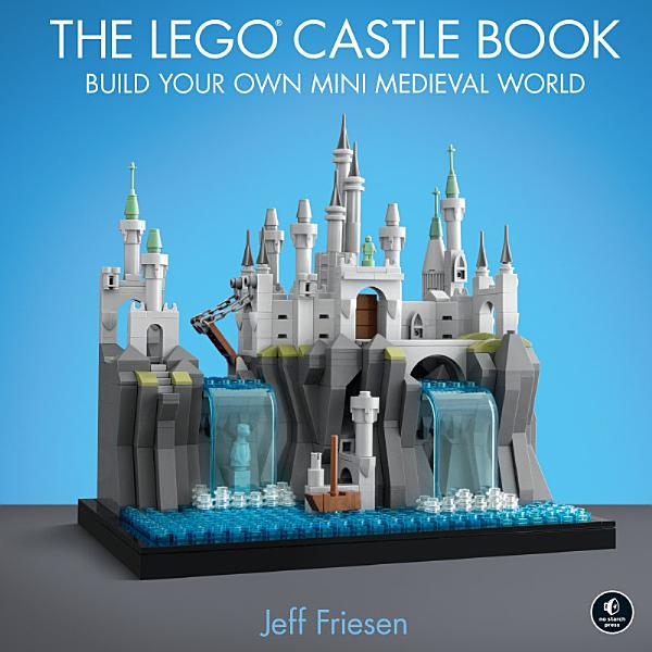 Download The LEGO Castle Book Book