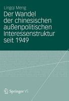Der Wandel der chinesischen au  enpolitischen Interessenstruktur seit 1949 PDF