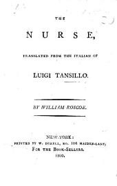The Nurse, a poem. Translated from the Italian ... by W. Roscoe. Ital. & Eng