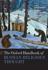 The Oxford Handbook of Russian Religious Thought PDF