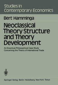 Neoclassical Theory Structure and Theory Development PDF