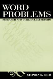 Word Problems: Research and Curriculum Reform
