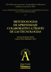 «El trabajo por proyectos y el aprendizaje colaborativo mediante el uso de las TIC»: EN Metodologías de aprendizaje colaborativo a través de las tecnologías