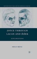 Joyce through Lacan and   i  ek PDF