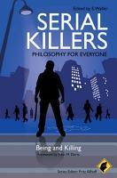 Serial Killers   Philosophy for Everyone PDF