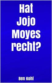 Hat Jojo Moyes recht?