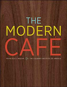 The Modern Cafe Book