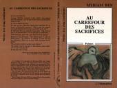 Au carrefour des sacrifices: Poèmes