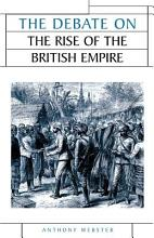 The Debate on the Rise of British Imperialism PDF
