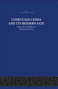 Confucian China and its Modern Fate PDF