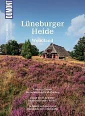 DuMont Bildatlas Lüneburger Heide, Wendland: Idylle in Rosa, Ausgabe 3