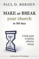 Make or Break Your Church in 365 Days PDF
