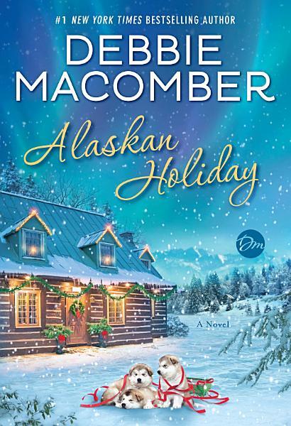 Download Alaskan Holiday Book