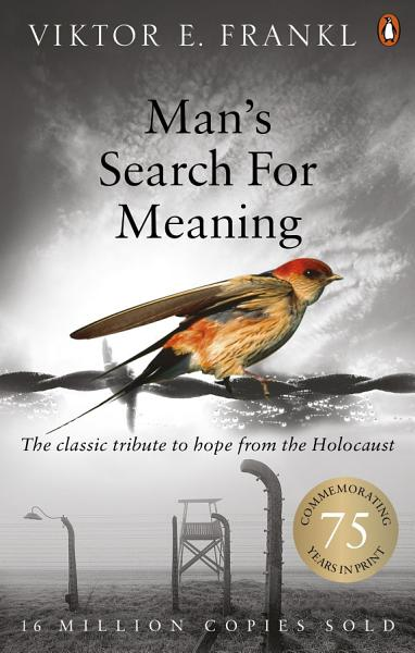 Download Man s Search For Meaning Book