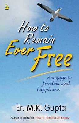 How to Remain Ever Free