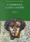 Cambridge Latin Course Unit 3 Student Text North American edition Book