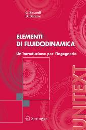 Elementi di fluidodinamica: Un'introduzione per l'Ingegneria
