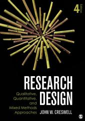 Research Design: Qualitative, Quantitative, and Mixed Methods Approaches, Edition 4
