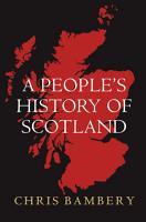 A People s History of Scotland PDF