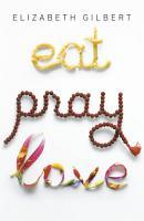 Eat Pray Love 10th Anniversary Edition PDF