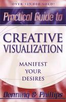 Practical Guide to Creative Visualization PDF