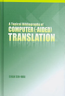 A Topical Bibliography of Computer  aided  Translation