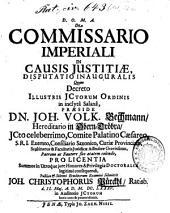 De Commissario Imperiali In Causis Justitiae, Disputatio Inauguralis