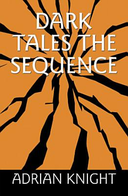 Dark Tales the Sequence