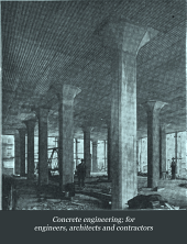 Concrete Engineering; for Engineers, Architects and Contractors: Volume 5, Issue 10