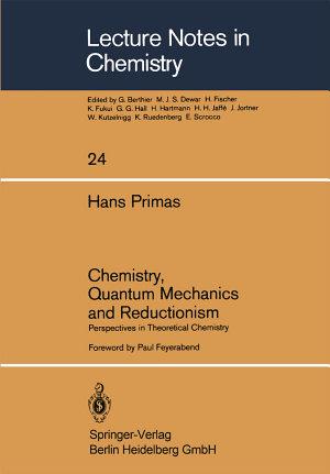 Chemistry  Quantum Mechanics and Reductionism