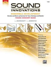 Sound Innovations for Concert Band: Ensemble Development for Young Band - Tuba: Chorales and Warm-up Exercises for Tone, Technique, and Rhythm