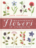 Shakespeare's Flowers in Stumpwork