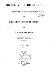 Bijbel voor de jeugd: tafereelen uit de gewijde geschiedenis voor christen-huisgezinnen, Volume 2