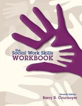 The Social Work Skills Workbook: Edition 7