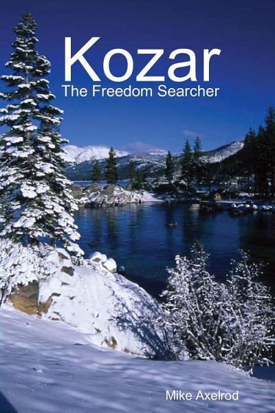 Kozar The Freedom Searcher
