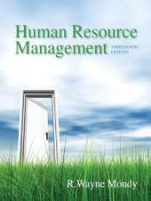 Human Resource Management: Edition 13